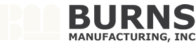 Burns Manufacturing